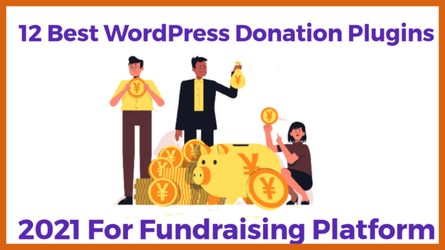best wordpress donation plugins for fundraising platfroms