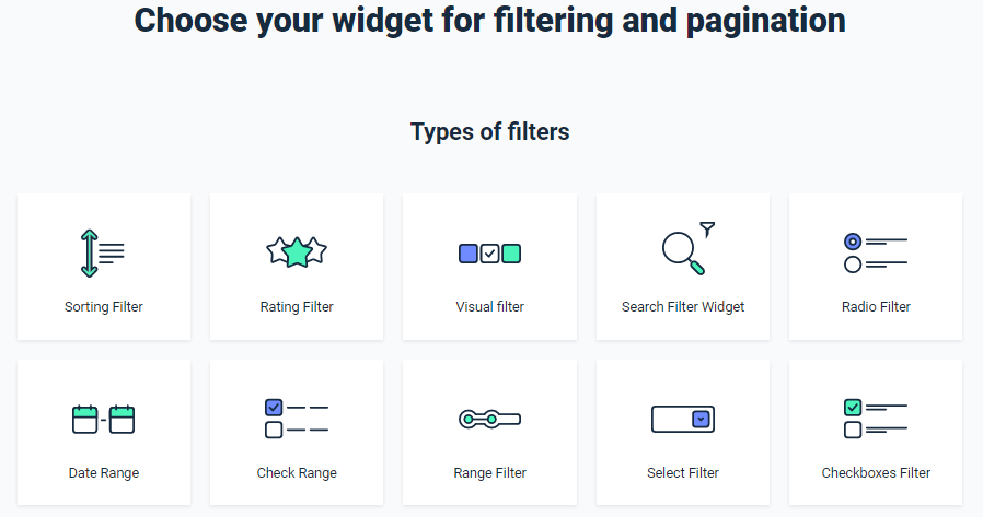 Choose your widget for filtering and pagination Types of filters