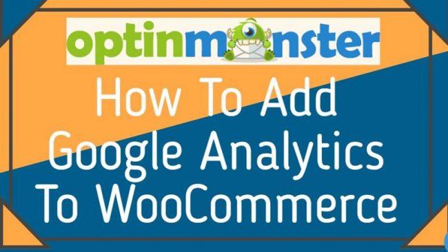 How To Add Google Analytics To WooCommerce