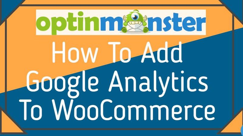 How To Add Google Analytics To WooCommerce