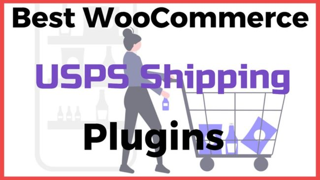 Best WooCommerce USPS Shipping Plugins