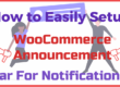 How to Easily Setup WooCommerce Announcement Bar For Notifications