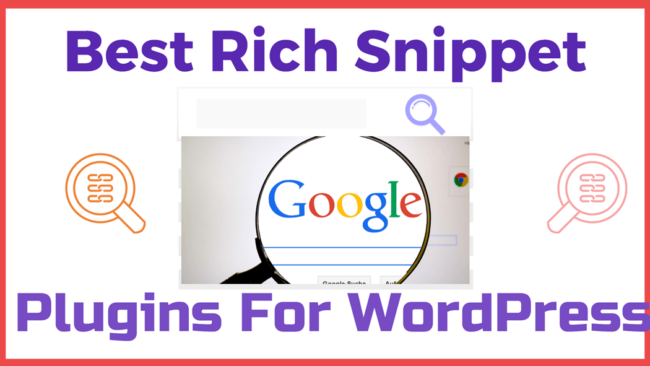 Best Rich Snippet Plugins For WordPress