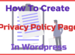 How To Create Privacy Policy Page In WordPress