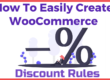 How To Easily Create WooCommerce Discount Rules