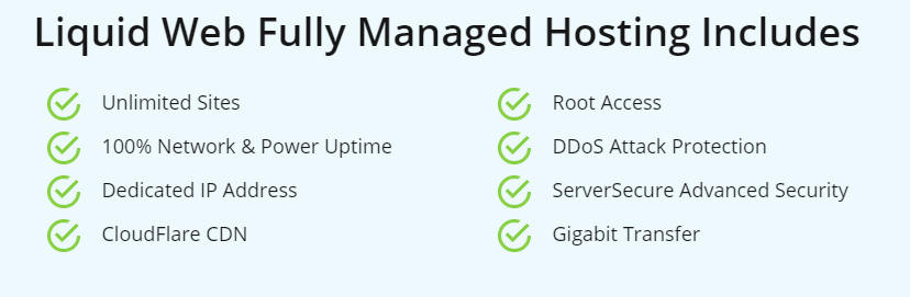 Liquid web VPS Hosting Fully Managed Hosting Includes