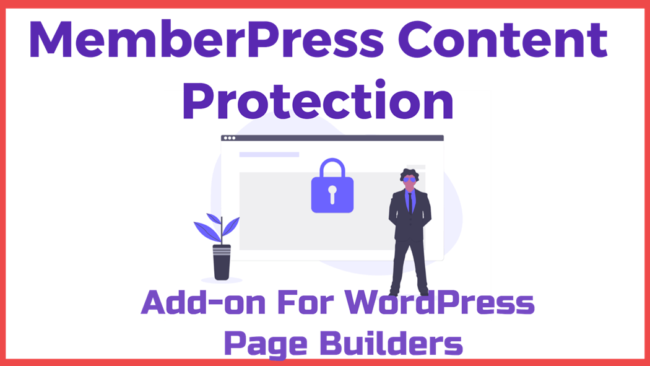 MemberPress Content Protection Add-on For WordPress Page Builders
