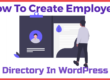 How To Create Employee Directory In WordPress