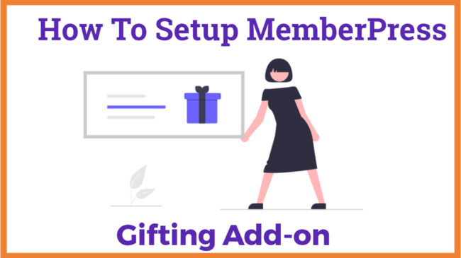 How To Setup MemberPress Gifting Add-on