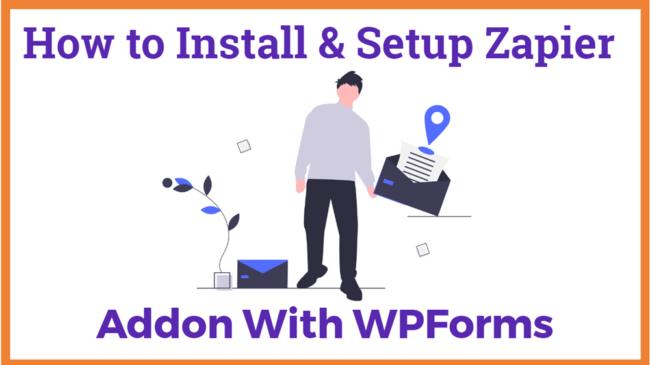 How to Install and Setup Zapier Addon For WPForms