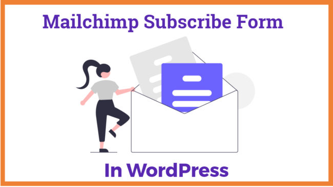 MailChimp subscribe form in WordPress