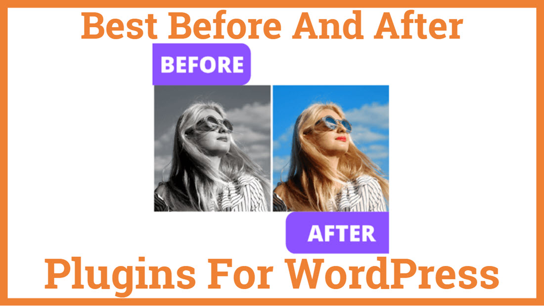 Best Before And After Plugin For WordPress