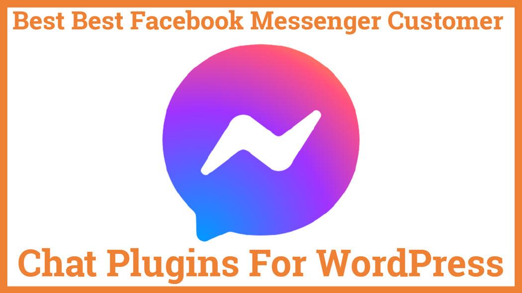 Best Facebook Messenger Customer Chat Plugins For WordPress