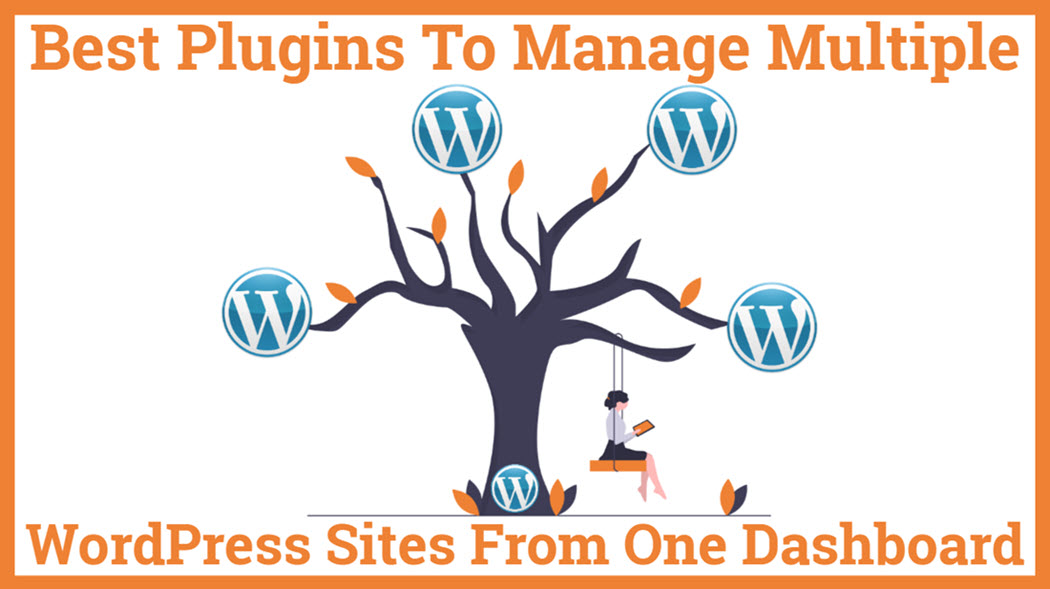 Best Plugins To Best Plugins To Manage Multiple WordPress Sites From One DashboardManage Multiple WordPress Sites From One Dashboard Screenshot