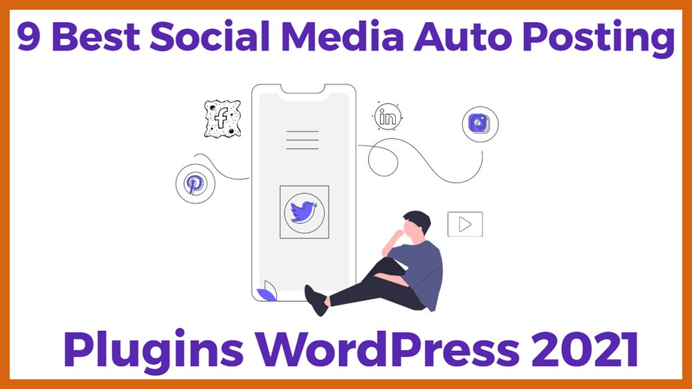 Best Social Media Auto Posting Plugins WordPress