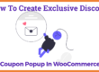 How To Create Exclusive Discount Coupon Popup In WooCommerce