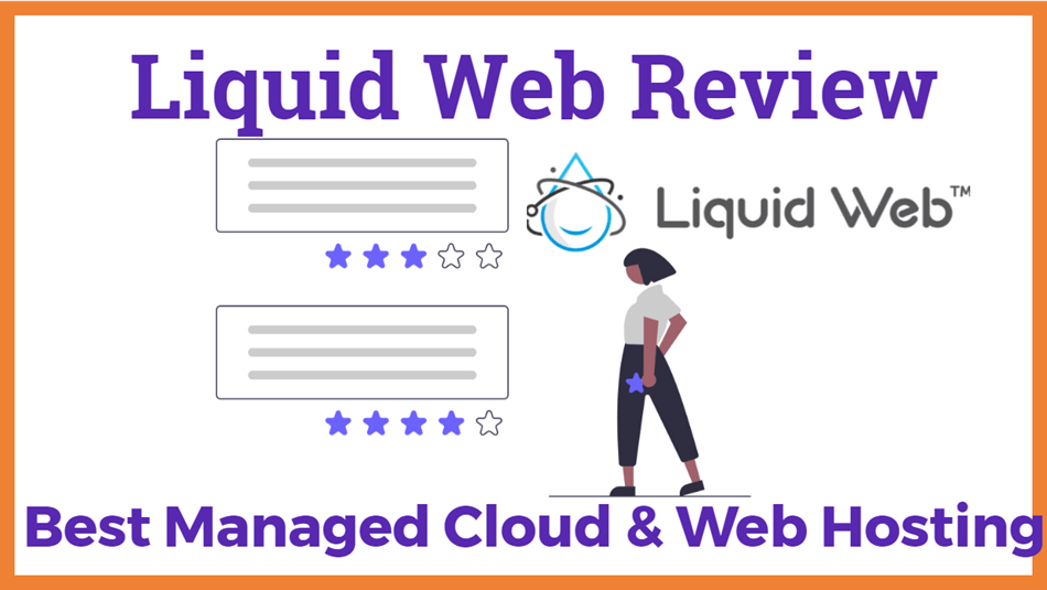 Liquid Web Review Best Managed Cloud and Web Hosting
