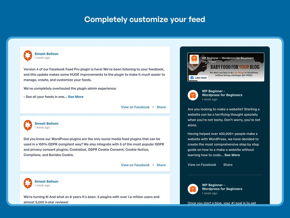 completely customize the way your facebook feeds looks to Perfectly Match Your Site