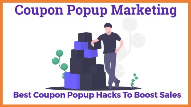 Best Coupon Popup Hacks To Boost Sales Coupon Popup Marketing