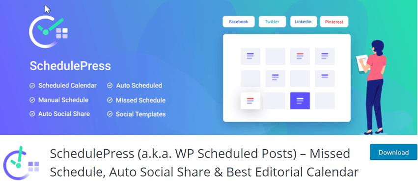 SchedulePress (a.k.a. WP Scheduled Posts) – Missed Schedule, Auto Social Share & Best Editorial Calendar