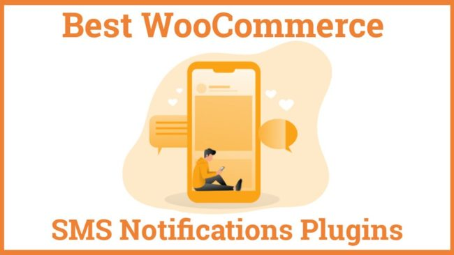 BestWooCommerce SMS Notifications Plugins