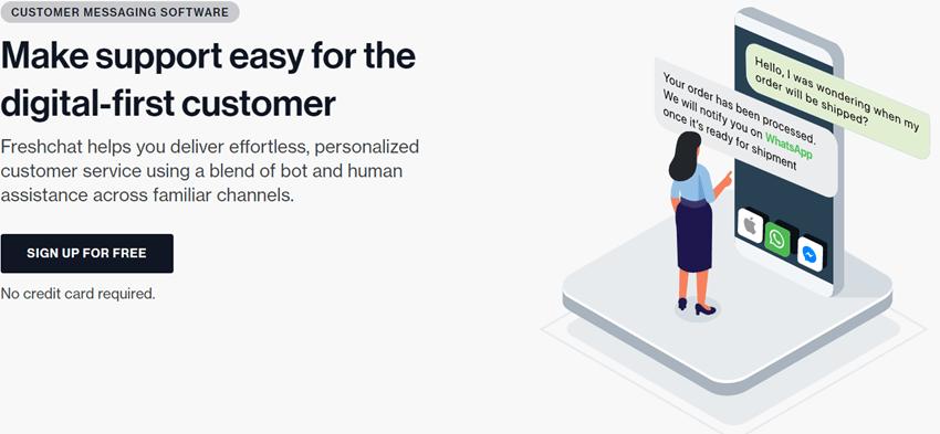 Freshworks Make support easy for the digital-first customer