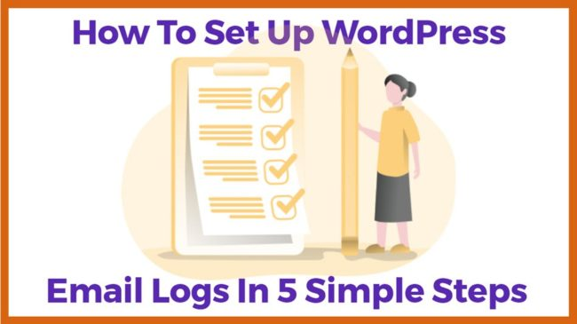 How to Set Up WordPress Email Logs In 5 Simple Steps