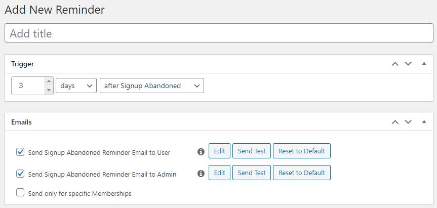 MemberPress add new reminders