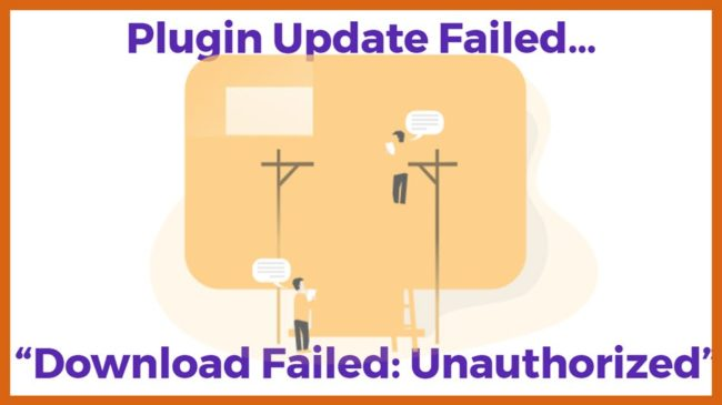 """Plugin Update Failed… """"Download Failed Unauthorized"""""""