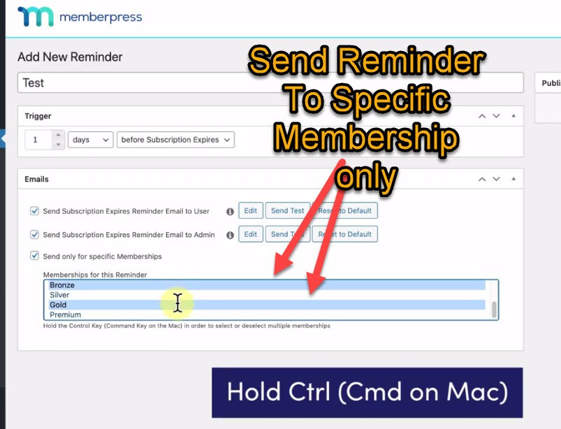 Send Reminder To Specific Membership only