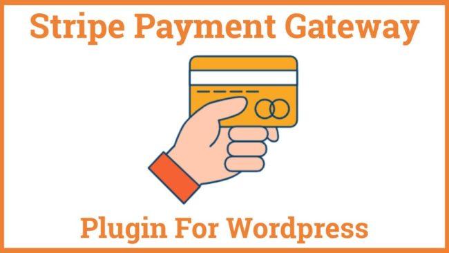 Stripe Payment Gateway Plugin For Wordpress