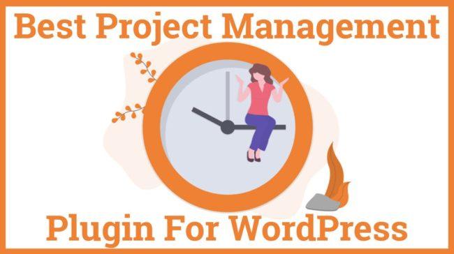 best Project Management Plugin for Wordpress