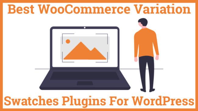 Best WooCommerce Variation Swatches Plugins For WordPress
