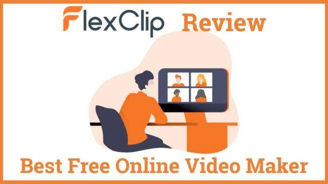 Flexclip Review Best Free Online Video Maker