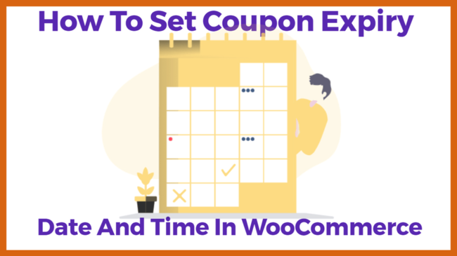 How To Set Coupon Expiry Date And Time In WooCommerce