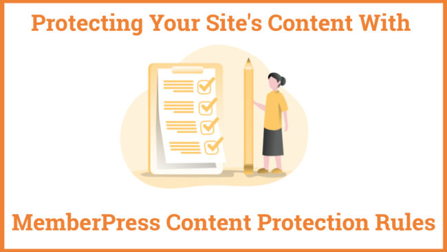 Protecting Your Site's Content With MemberPress Content Protection Rules