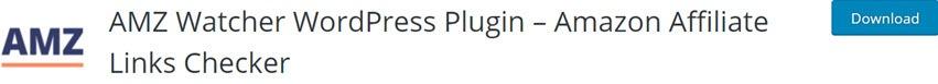 AMZ Watcher WordPress Plugin – Amazon Affiliate Links Checker