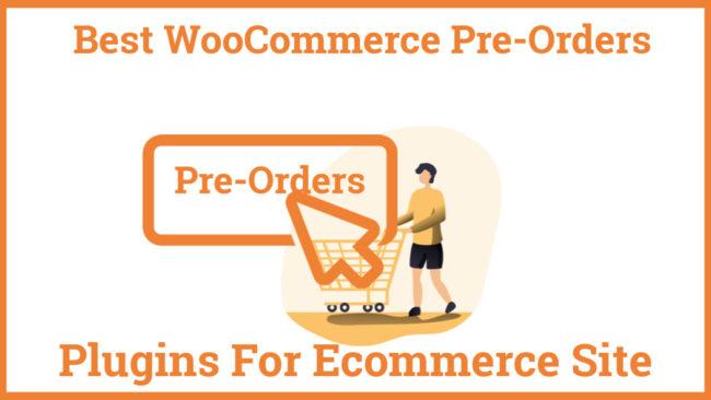 Best WooCommerce Pre-Orders Plugins