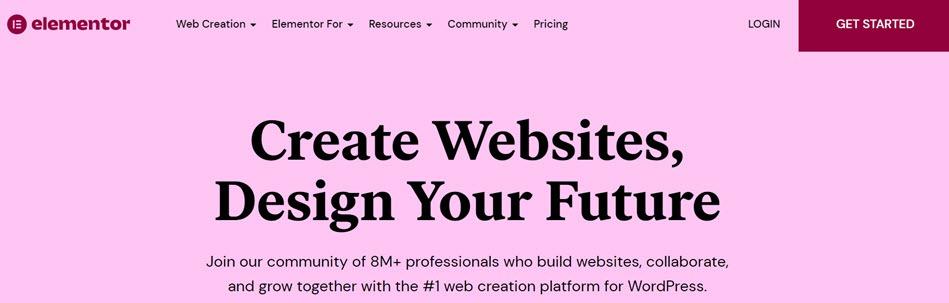 Elementor Create Websites Design Your Future