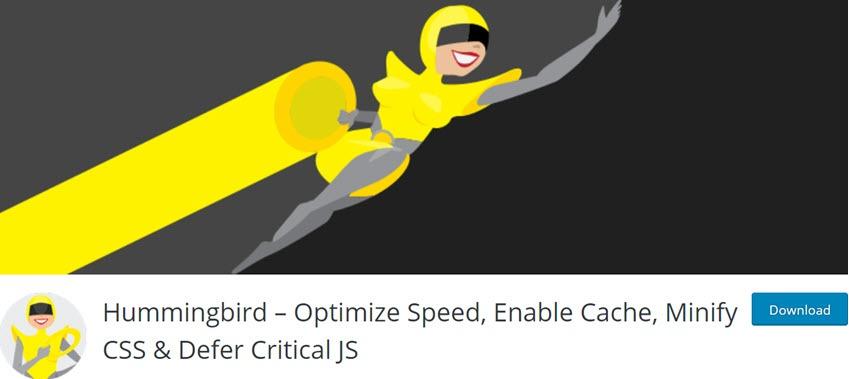 Hummingbird - Optimize Speed, Enable Cache, Minify CSS & Defer Critical JS