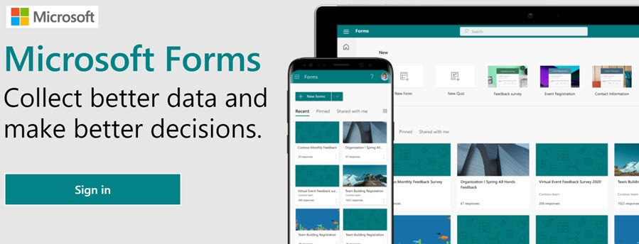 Microsoft Forms Collect better data and make better decisions